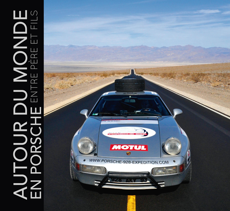 Autour du monde en Porsche